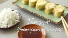 Tamagoyaki (frittata giapponese arrotolata - videoricette di cucina giap...
