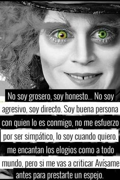 we are crazy Inspirational Phrases, Motivational Phrases, Triste Disney, Chesire Cat, Sad Love, Spanish Quotes, Johnny Depp, Love Quotes, Poems
