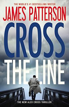 James Patterson's newest thriller book: Cross the Line, makes our fall reading list.