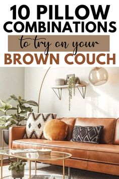 Brown Couch Throw Pillows, Brown Couch Decor, Brown Leather Couch Living Room, Living Room Decor For Brown Couches, Living Room Sectional, Living Room Pillows, Colourful Living Room, Decoration, Living Room Decorating Ideas