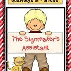 The Signmaker's Assistant Journeys Unit 4 (6 Literacy Centers)  Common Core Aligned  **Supplemental activities to use with the Journeys 2nd Grade R...