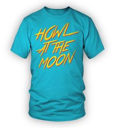 Howl at the Moon - Teal