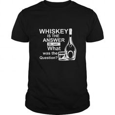Awesome Tee Wine shirt WHISKEY IS THE ANSWER tshirt Shirts & Tees