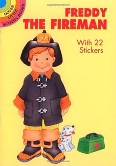Freddy the Fireman: With 22 Stickers (Dover Little Activity Books Paper Dolls) by Cathy Beylon