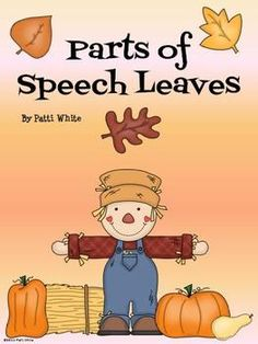 Your students will have piles of fun sorting out these parts of speech leaves into nouns, verbs, and adjectives!  This activity can be used as a mini-lesson or a center activity. What's Included:    * 3 Parts of Speech Sorting Mats: Nouns,      Verbs, and Adjectives       * 2 Pages of Word Leaves (6 per page)    * 1 Parts of Speech Recording Sheet    * 1 Parts of Speech Recording Answer Sheet