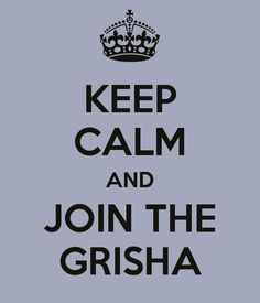 http://www.goodbooksandgoodwine.com/wp-content/uploads/2012/06/keep-calm-and-join-the-grisha.png