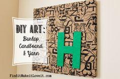 A letter on burlap http://www.finditmakeitloveit.com/2014/01/diy-art-burlap-cardboard-yarn.html