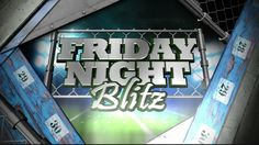 Friday Night Blitz: Week Nine