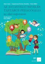 Az anyanyelvi nevelés tantárgy-pedagógiája az alsó tagozaton a PTE_IGYK Könyvtárában | PTE Egyetemi Könyvtár