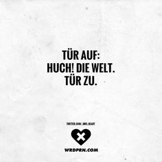 Open the door: Huch! close the door – Trash - Humor Words Quotes, Life Quotes, Sayings, Mood Diary, Say Say Say, German Quotes, German Words, Quotes About Everything, Word Up