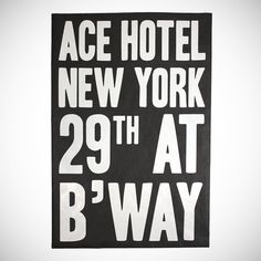 Ace Hotel New York Poster // shop.acehotel.com