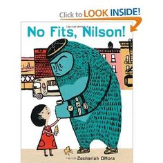"""No Fits, Nilson! by Zachariah OHora """"Inspired by Ohora's own """"negotiations"""" with his two sons, No Fits, Nilson! is a hilarious preschool pick for kids and parents navigating the treacherous tantrum phase."""""""