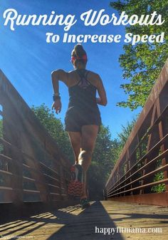 Pick up the pace with these 4 running workouts to increase speed. | http://happyfitmama.com