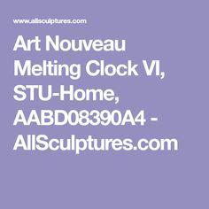 Art Nouveau Melting Clock VI, STU-Home, AABD08390A4 - AllSculptures.com