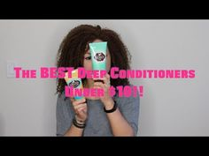 QFTPC Drugstore Series: The BEST Deep Conditioners Under $10! | Quest for the Perfect Curl