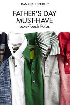 Gift idea for Dad: the ultimate summer polos. Made with high-quality luxe-touch cotton, these polos are known for their softness and durability (they resist pilling and shrinkage). Available in a range of colors, Banana Republic's luxury touch polos give a reliably polished look to any man. Upgrade his style this Father's Day with the best.