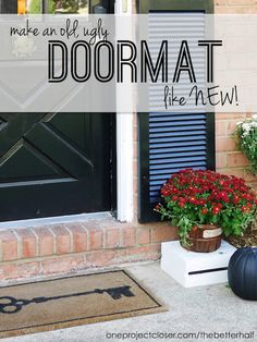 Refresh Your Old Door Mat! - One Project Closer Craft Projects For Kids, Diy Home Decor Projects, Cute Door Mats, Old Doors, Do It Yourself Projects, Easy Diy, Home Improvement, Closer, Outdoor Decor