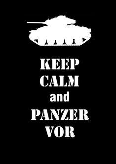 Girl Und Panzer keep calm and panzer vor