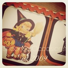 Vintage Halloween Banner #shoomieoccasions #vintagehalloween #halloween www.facebook.com/shoomieoccasions