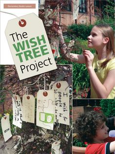 The Wish Tree Project - Cool idea for middle school and specific questions to ask of students to hang and share...