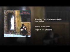 "The Hitman Blues Band - ""Angel In The Shadows"" Xmas Music, Night Bar, Alphabet City, Drink Me, Blue Band, Music Videos, Angel, Malta, Squad"