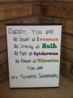 Daddy is My Superhero Sign! So having my kids do this for there daddy! You Are My Superhero, Superhero Signs, Superhero Party, Daddy Gifts, Gifts For Dad, Dad Birthday, Birthday Cards, Daddy Day, Fathers Day Crafts