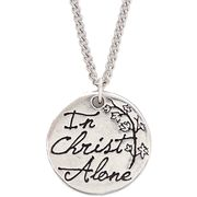 In Christ Alone Pendant  - $7.99