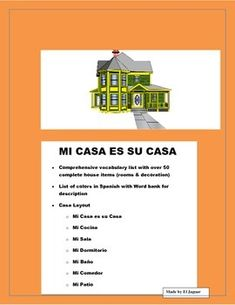 "This wonderful interactive unit on ""La Casa"" will allow students to have fun drawing and creating and labeling rooms of the house.   You will have them drawing rooms, or cutting them from magazines.  Once the rooms have been done, they will be required to label six items in each room."