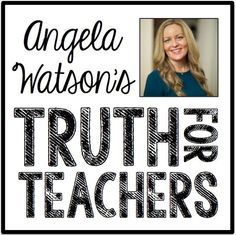 Angela Watson's Truth for Teachers: a new weekly podcast to encourage and inspire. If you're new to podcasts, they're essentially a talk radio show which you can listen to online or download to take with you wherever you go.  At a quick 10 minutes per episode, Truth for Teachers is perfect for staring off your Monday morning commute with positivity and encouragement.