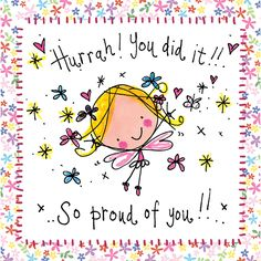 Hurrah! You did it!! ..So proud of you!!.. – Juicy Lucy Designs Trade
