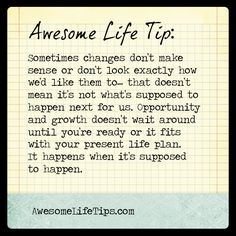 Awesome Life Tip: It Happens When It's Supposed to Happen >>www.awesomelifetips.com