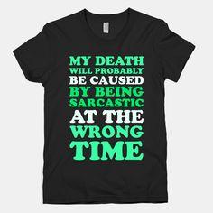 Sarcastic At The Wrong Time | T-Shirts, Tank Tops, Sweatshirts and Hoodies | HUMAN