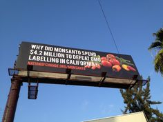 Why did Monsanto spend 4.2 million to defeat GMO labeling in California?