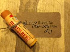Thanks for bee-ing here party favors. burt's bees