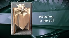 Bookfolding - folding a heart