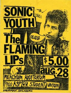 postpunkflyers:    Sonic Youth & Flaming Lips @ Meacham Auditorium 1985