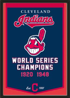 This Cleveland Indians dynasty banner framed to 26 x 38 inches.  $199.99 @ ArtandMore.com