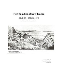First Family of New France – Boucher – Côté – Drouin Acadie, Early French, Family Roots, Genealogy Research, Ancestry, Family History, Past, Families, News