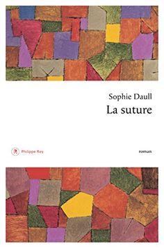 Je me suis prise de passion pour Sophie Daull lors de la lecture de «Camille