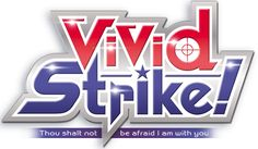 VividStrike!