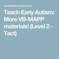 Teach Early Autism: More VB-MAPP materials! (Level 2 - Tact)