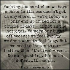 Fibro truth. Hard to adjust to but we must.