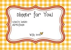 Cook a meal for a friend, it means more than you would ever know. Free printable meal labels to go with your gift.