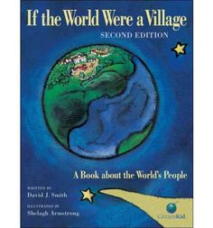 This bestseller is newly revised with updated statistics, new activities and completely new material on food security, energy and health. By shrinking the planet down to a village of just 100 people, children will discover how to grow up global and establish their own place in the world village.