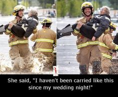 I haven't been carried like this since my wedding night..