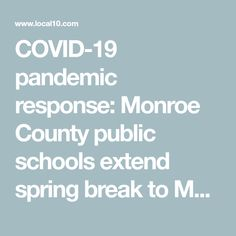 pandemic response: Monroe County public schools extend spring break to March 27 School Closures, News Health, School District, Public School, Spring Break, Schools, Announcement, No Response