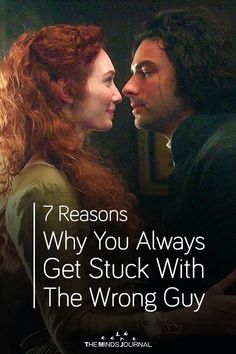 Reasons Why You Always Get Stuck With The Wrong Guy - https://themindsjournal.com/reasons-why-you-always-get-stuck-with-the-wrong-guy/