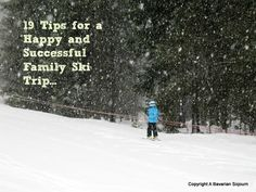 How to make a first time Family Ski Trip a success...