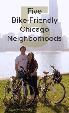 Check out a few of the friendliest neighborhoods to find a Chicago apartment for those of you who prefer to hop on two wheels. [Rent.com Blog] #Chicago #biking #cycling