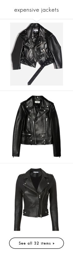 """""""expensive jackets"""" by mrstomlinson974 on Polyvore featuring outerwear, jackets, balenciaga jacket, rider jacket, balenciaga, motorcycle jacket, moto jacket, coats, tops and yves saint laurent"""
